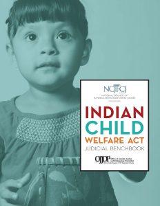 Indian Child Welfare Act Judicial Bench Book