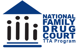 Family Drug Courts Training and Technical Assistance Program