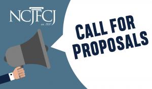 NCJFCJ Call for Proposals
