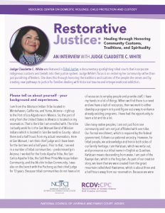Restorative Justice: Healing through Honoring Community Customs, Traditions, and Spirituality
