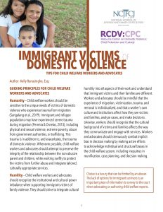 Immigrant Victims of Domestic Violence: Tips for Child Welfare Workers and Advocates