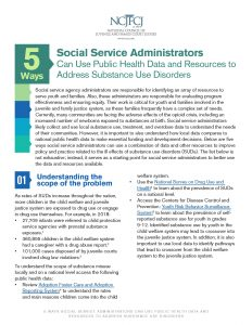 5 Ways Social Service Administrators Can Use Public Health Data and Resources to Address Substance Use Disorders