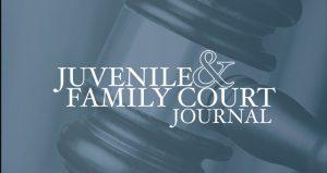 Juvenile & Family Court Journal