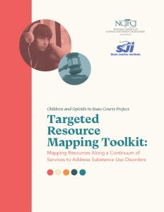Targeted Resource Mapping Toolkit: Mapping Resources Along a Continuum of Services to Address Substance Use Disorders